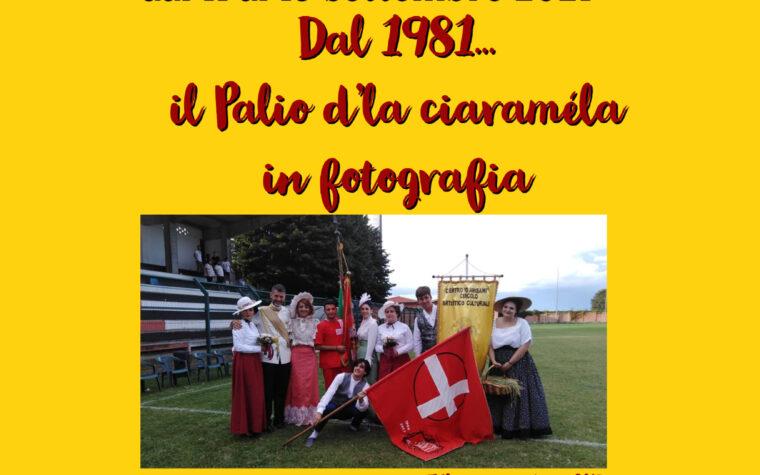 Dal 1981…  il Palio d'la ciaraméla  in fotografia